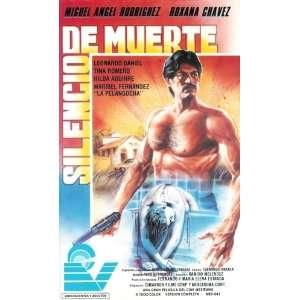 Silencio De Muerte [VHS] Miguel Angel Rodriguez, Roxana
