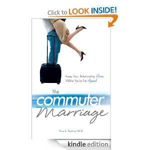The Commuter Marriage: Keep Your Relationship Close While Youre Far