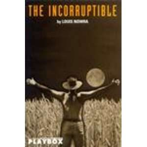 Incorruptible (Current Theatre) (9780868194349) Louis