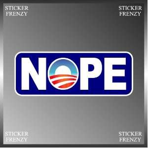 Anti Obama End of an Error Nope Funny Vinyl Euro Decal Bumper Sticker