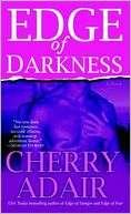 BARNES & NOBLE  Edge of Darkness by Cherry Adair, Random House