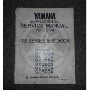 1974 Yamaha MX 100A 125A 175A 250A 360A SC500A Service