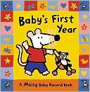 Babys First Year  A Maisy Baby Record Book