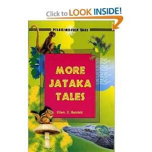 More Jataka Tales (9788177691139): Ellen C. Babbitt: Books
