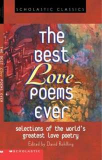 The Best Love Poems Ever by David Rohlfing