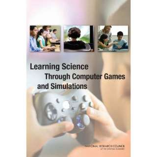 Through Computer Games and Simulations (9780309185233) Simulations