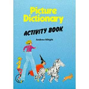 Dictionary for Young Learners Pb (Picd) (9780175567614): Andrew Wright