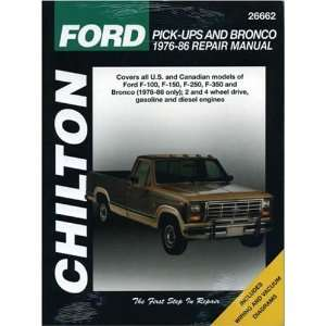 Ford Pick ups and Bronco, 1976 86 (Chiltons Total Car
