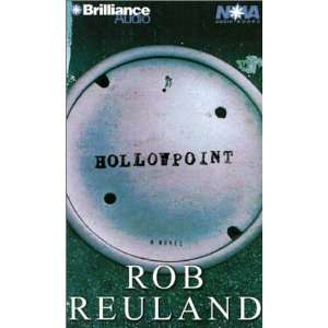 Hollowpoint (Nova Audio Books) (9781587884689): Rob