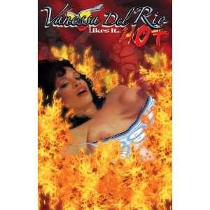 Vanessa del Rio Likes it Hot: Vanessa del Rio, Global