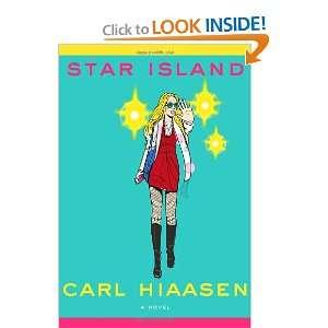 Star Island (9780307272584): Carl Hiaasen: Books