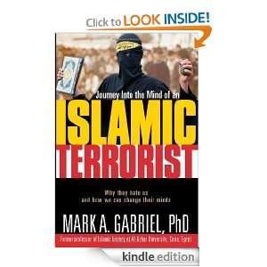 Journey Inside The Mind Of an Islamic Terrorist: Why They Hate Us and