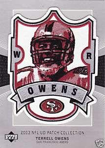 2003 TERRELL OWENS 49ERS UPPER DECK NFL PLAYER PATCH