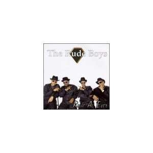 Rude As Ever Rude Boys Music
