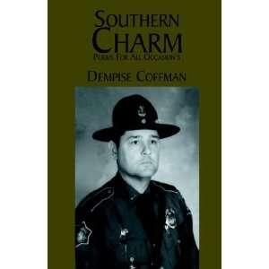 Southern Charm (9781413442045): C. Dempsie Coffman: Books