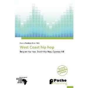 West Coast hip hop (9786139350056) Noelia Penelope Greer