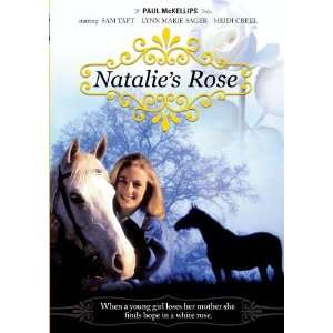 Natalies Rose Heidi Creel, Sam Taft, Lynn Marie Sager