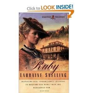 Ruby (Dakotah Treasures #1) (9780764222221): Lauraine Snelling: Books