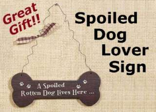 Spoiled Dog Lives Here Pet Lover Wood Sign Wall Decor |