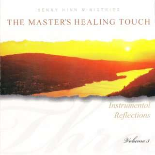 Touch   Instrumental Reflections   #3: Benny Hinn Ministries: Music