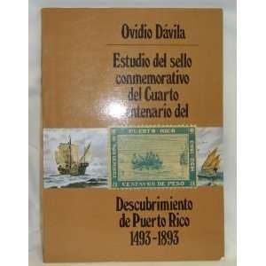 del Descubrimiento de Puerto Rico 1493 1893 Ovidio Davila Books