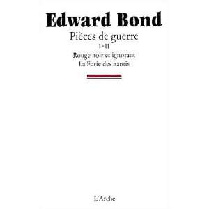 de guerre. Rouge noir et Ignorant, tome 1 (9782851813350): Edward Bond