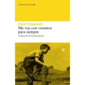 Me voy con vosotros para siempre (Spanish Edition