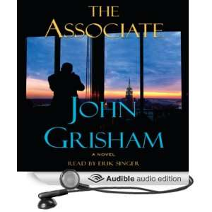 Associate (Audible Audio Edition): John Grisham, Erik Singer: Books