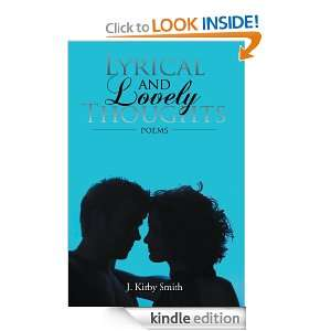 and Lovely Thoughts Poems J. Kirby Smith  Kindle Store
