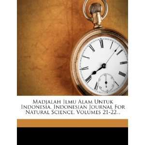 Madjalah Ilmu Alam Untuk Indonesia. Indonesian Journal For