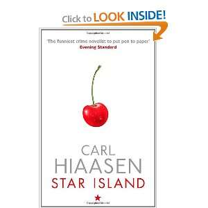 Star Island (9780751543339): Carl Hiaasen: Books