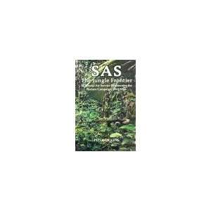 S.A.S. The Jungle Frontier   22nd Special Air Service