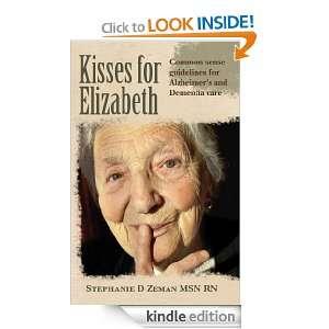 and Dementia Care: Stephanie D Zeman MSN RN:  Kindle Store