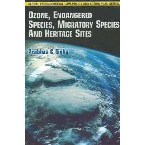 Ozone, Endangered Species, Migratory Species and Heritage
