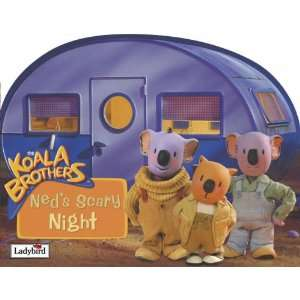 Neds Scary Night (Koala Brothers) (9781844224579) Books