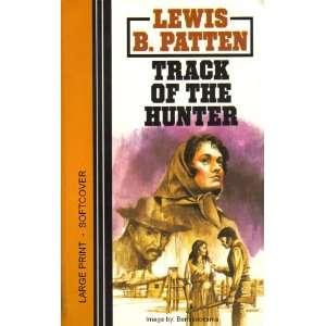of the hunter (Large Print) (9780893403072): Lewis B. Patten: Books