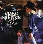 BLAKE SHELTON   BLAKE SHELTON NEW CD