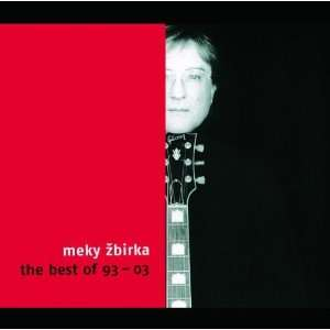 Meky ?Birka The Best of 93 03 Meky ?birka, Meky Zbirka