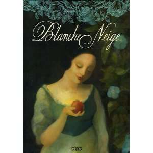 Blanche Neige (French Edition)