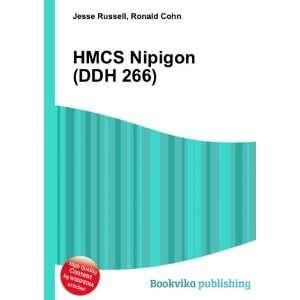 HMCS Nipigon (DDH 266) Ronald Cohn Jesse Russell Books