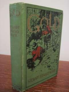1st/1st Edition GOLD Stewart Edward White SCARCE Rare CLASSIC