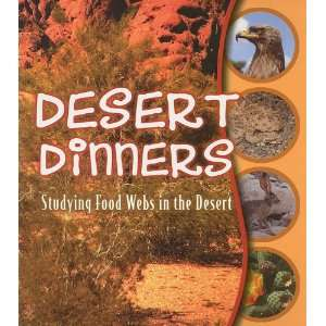 Food Webs in the Desert (9781606949122): Julie K. Lundgren: Books