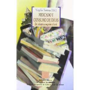 Mercado y consumo de ideas / Market and consumption of