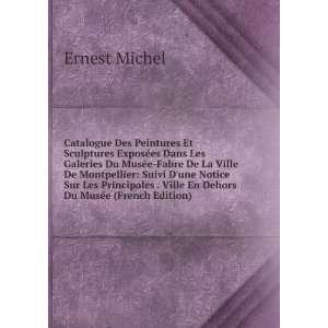. Ville En Dehors Du Musée (French Edition): Ernest Michel: Books