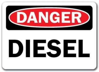 Danger Sign   Diesel   10 x 14 OSHA Safety Sign