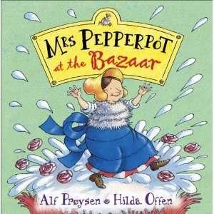 Mrs Pepperpot at the Bazaar [Paperback]: Alf Proysen: Books