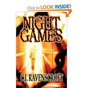 Night Games (9781604741124): C.J. Ravenscroft: Books