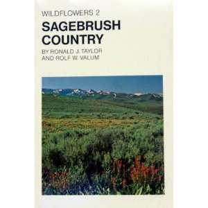 Sagebush Country (9780911518269) Ronald J. Taylor, R. Valum Books