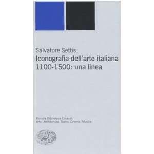 . 1100 1500: una linea (9788806175405): Salvatore Settis: Books