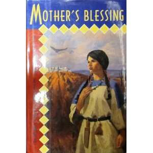 Mothers Blessing (9780689317583): Penina Keen Spinka: Books